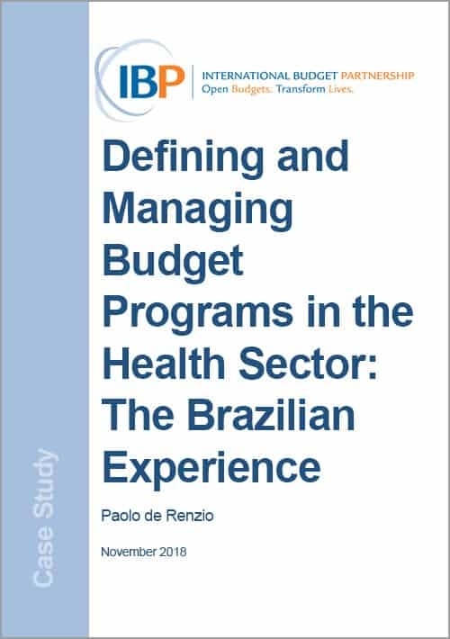 Defining and Managing Budget Programs in the Health Sector: The Brazilian Experience