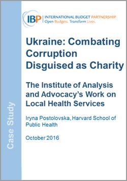 Combating Corruption in Ukraine Case Study International Budget Partnership