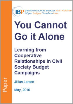You Cannot Go it Alone: Learning from Cooperative Relationships in Civil Society Budget Campaigns