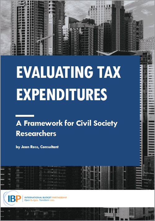Evaluating Tax Expenditures: A Framework for Civil Society Researchers