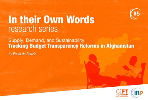 Supply, Demand, and Sustainability: Tracking Budget Transparency Reforms in Afghanistan
