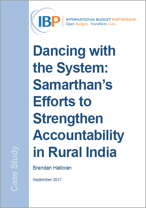 Dancing with the System: Samarthan's Efforts to Strengthen Accountability in Rural India
