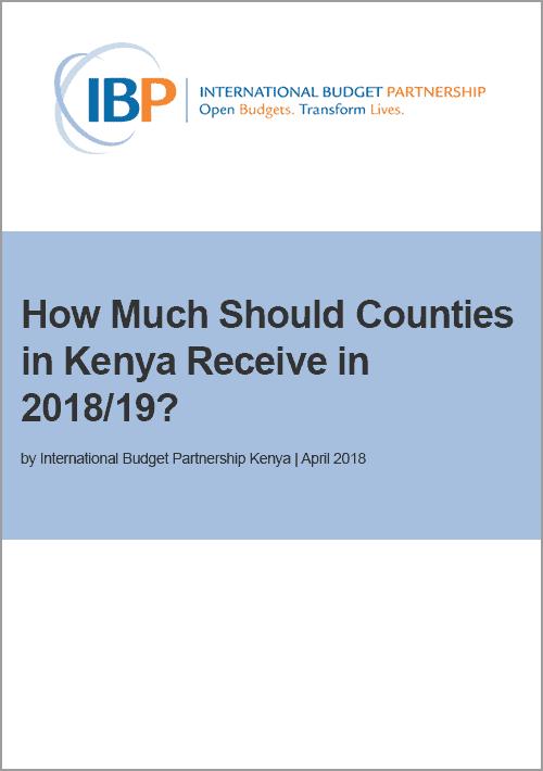 How Much Should Counties in Kenya Receive in 2018/19?