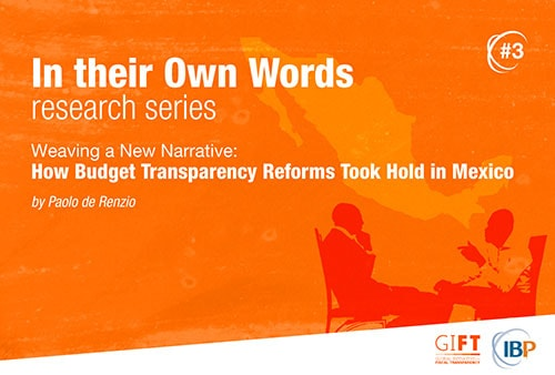 Weaving a New Narrative: How Budget Transparency Reforms Took Hold in Mexico