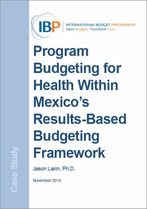 Program Budgeting for Health Within Mexico's Results-Based Budgeting Framework