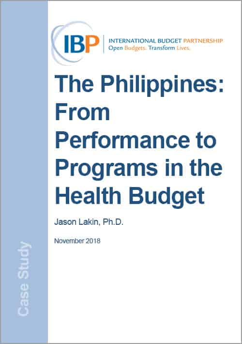 The Philippines: From Performance to Programs in the Health Budget