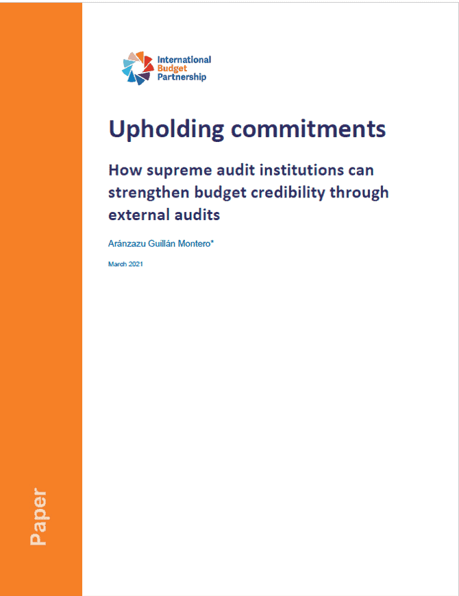 Upholding commitments: How supreme audit institutions can strengthen budget credibility through external audits