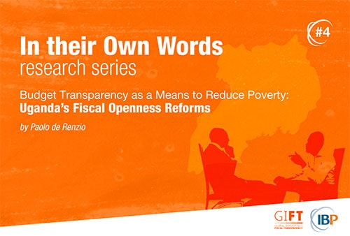 Budget Transparency as a Means to Reduce Poverty: Uganda's Fiscal Openness Reforms